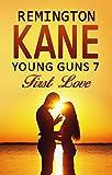 Young Guns 7: First Love