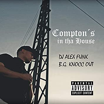 Compton´S in tha House