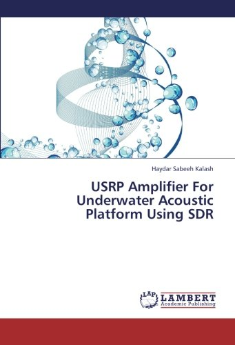 USRP Amplifier For Underwater Acoustic Platform Using SDR