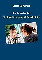 Der Bachelor Boy: Ein Slum Weisenjunge findet sein Glueck