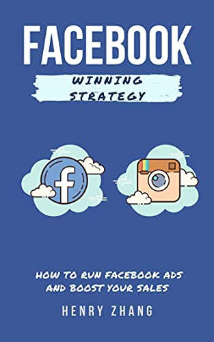 Facebook Winning Strategy: How to run facebook ads and boost your sales