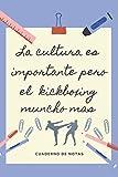 LA EDUCACION ES IMPORTANTE PERO EL KICKBOXING MUNCHO MAS: CUADERNO DE NOTAS | Diario, Apuntes o Agenda | Regalo Original y Divertido para Amantes del Kickboxing y el Fullcontact