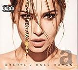 Songtexte von Cheryl - Only Human