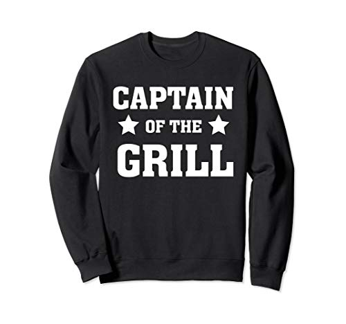 Captain of the grill - Cook - Dad Grilling Out Smoker Sweatshirt