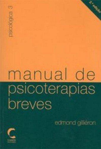Manual De Psicoterapias Breves - 2ª Ed. 2004