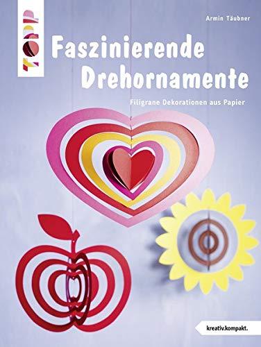 Faszinierende Drehornamente (kreativ.kompakt.): Filigrane Dekorationen aus Papier