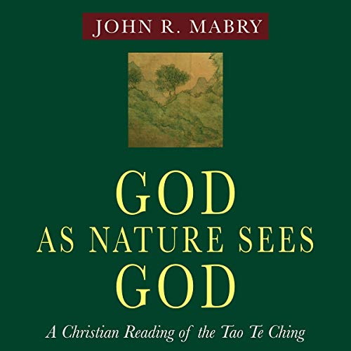 『God as Nature Sees God: A Christian Reading of the Tao Te Ching』のカバーアート