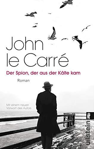 Der Spion, der aus der Kälte kam: Roman (Ein George-Smiley-Roman, Band 3)