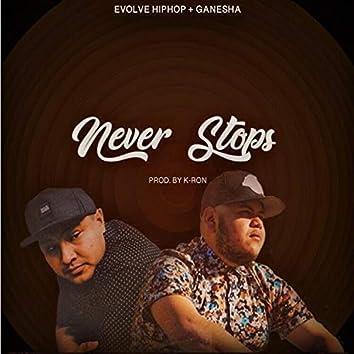 Never Stops (feat. Ganesha)