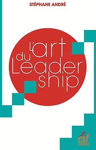 L'art du leadership PDF Books
