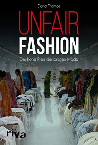 Unfair Fashion: Der hohe Preis der billigen Mode