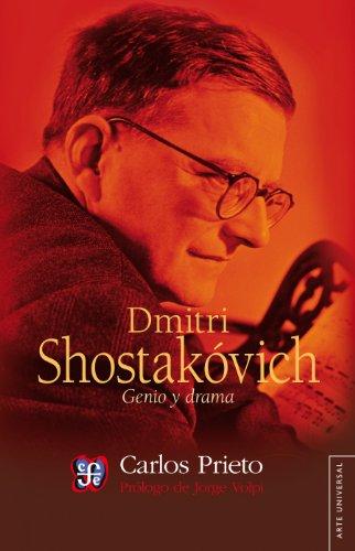Dmitri Shostakóvick. Genio y drama (Arte Universal) (Spanish Edition)
