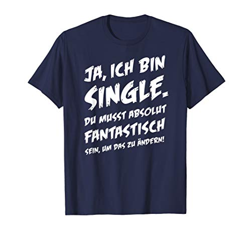 Ja ich bin Single T-Shirt