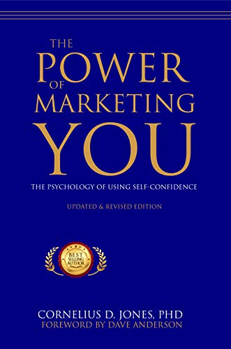 The Power of Marketing You: The Psychology of Using Self-Confidence