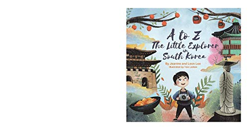 A to Z: The Little Explorer in South Korea