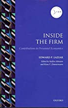 [(Inside the Firm: Contributions to Personnel Economics )] [Author: Edward P. Lazear] [Sep-2011]