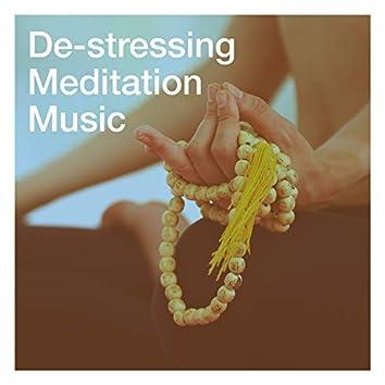 De-Stressing Meditation Music