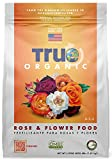 True Organic - Rose & Flower Plant Food 4lbs - CDFA, OMRI, for Organic...