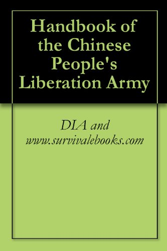 Handbook of the Chinese People\'s Liberation Army (English Edition)