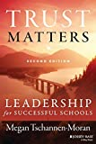 Trust Matters: Leadership for Successful Schools, Second Edition
