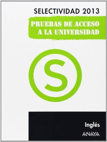 Inglés. Selectividad 2013. Selectividad/PAU 2013
