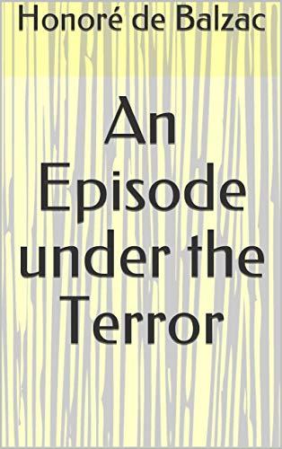 An Episode under the Terror (English Edition)