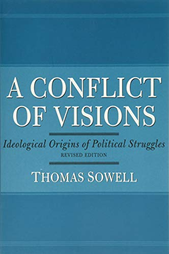 Image of A Conflict of Visions: Ideological Origins of Political Struggles