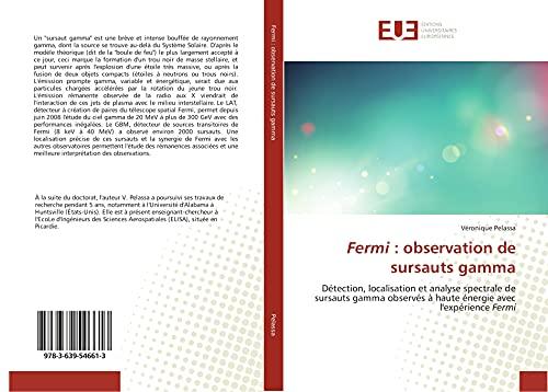 Fermi : observation de sursauts gamma: Détection, localisation et analyse spectrale de sursauts gamma observés à haute énergie avec l'expérience Fermi