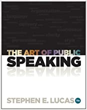 The Art of Public Speaking, 11th Edition by Stephen Lucas 11th edition (Textbook ONLY, Paperback )