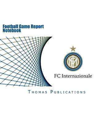 Football Game Report Notebook: Inter Milan Theme