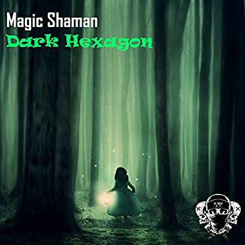 Dark Hexagon