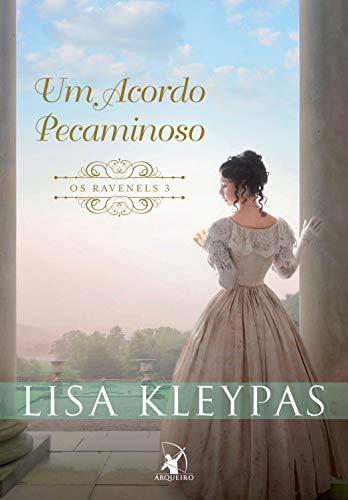 Um acordo pecaminoso (Os Ravenels Livro 3) eBook: Kleypas, Lisa ...