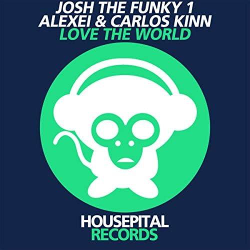 Josh The Funky 1, Alexei & Carlos Kinn