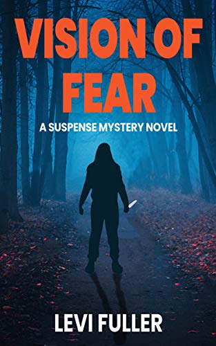 Vision Of Fear by Levi Fuller ebook deal