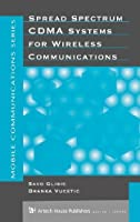 Spread Spectrum Cdma Systems for Wireless Communications (Artech House Mobile Communications Series) by Savo G. Glisic Branka Vucetic(1997-03-30)