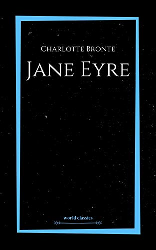 Jane Eyre by Charlotte Bronte (English Edition)