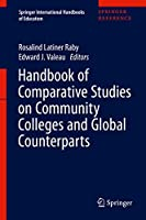 Handbook of Comparative Studies on Community Colleges and Global Counterparts (Springer International Handbooks of Education)