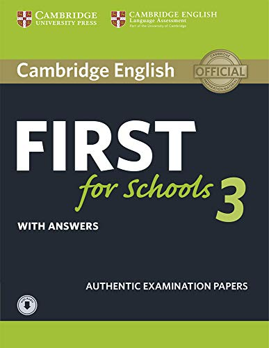 Cambridge English First for Schools 3 Student's Book with Answers with Audio [Lingua inglese]