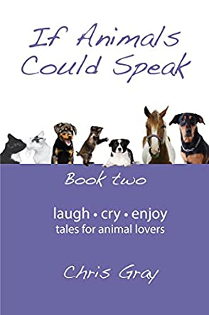 If Animals Could Speak