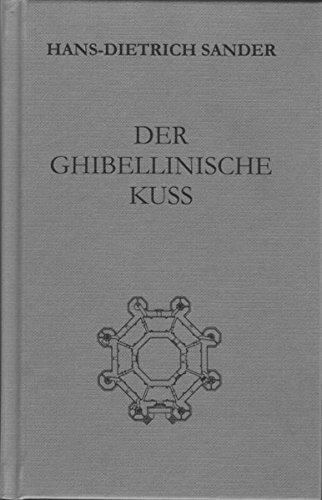 Der ghibellinische Kuß