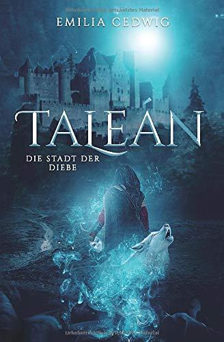 Taleán: Die Stadt der Diebe (Emberton und Taleán, Band 2)