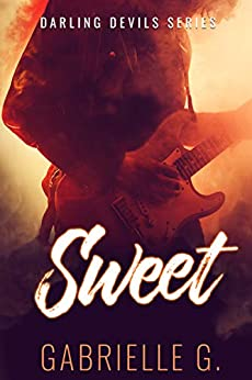 Sweet: A Rockstar Romance (Darling Devils Series Book 3) by [Gabrielle G.]