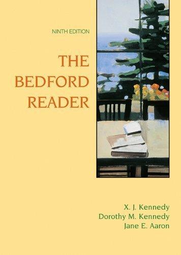 Bedford Reader: High School Reprint by Kennedy, X. J., Kennedy, Dorothy M., Aaron, Jane E. (2005) Hardcover