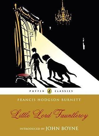 Little Lord Fauntleroy (Puffin Classics) by Frances Hodgson Burnett(2011-03-17)