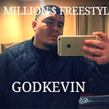 Godly Forever 11 Millions Of Dollars Freestyle