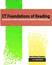 CT Foundations of Reading: Preparation for the Connecticut Foundations of Reading Exam