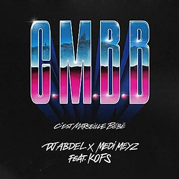 C.M.B.B (C'est Marseille Bébé) [feat. Kofs]