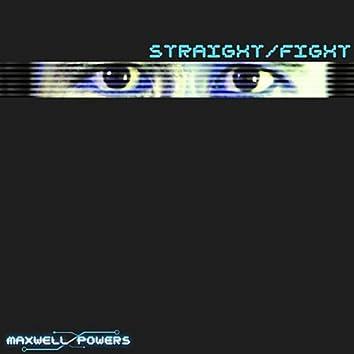 Straight/Fight