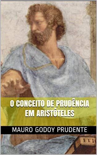 O conceito de prudência em Aristóteles