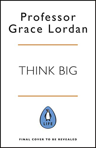 Think Big: Take Small Steps and Build the Career You Want (English Edition)